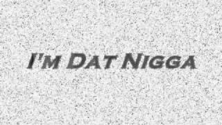 Millatank - I'm Dat Nigga