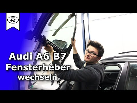 Audi A4 B7 Fensterheber wechseln  |   Replace window lifters  | VitjaWolf  | Tutorial | HD