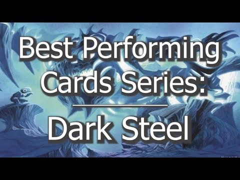 Darksteel – Best Performing Cards Series – Magic: the Gathering