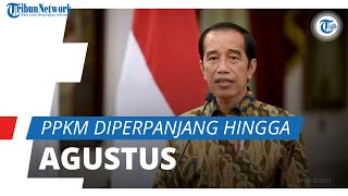 Perpanjang Masa PPKM Level 4 hingga 9 Agustus 2021, Jokowi: Terimakasih Pengertiannya