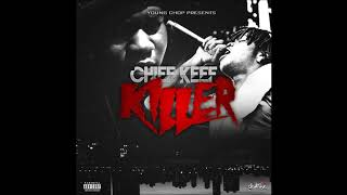 Chief Keef - Killer [Prod. By Young Chop]