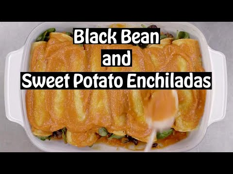 Black Bean and Sweet Potato Enchiladas Cooking Recipe 2020