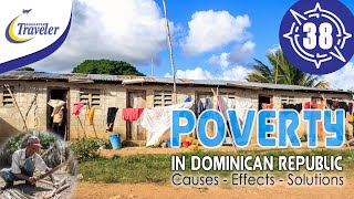 The ongoing Poverty in Dominican Republic - Causes, Effect, and Solutions
