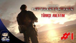 Metal Gear Solid V : Phantom Pain Türkçe Bölüm 1 : İNTİKAM İÇİN UYANIŞ !!!