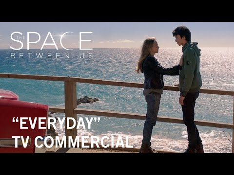 The Space Between Us (TV Spot 'Everyday')