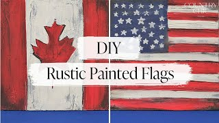 Patriotic Home Decor Crafts | DIY Rustic Painted Canadian And American Flags