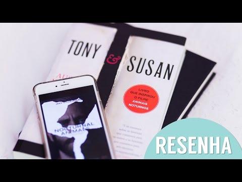 Resenha: Livro Tony e Susan l Filme Animais Noturnos