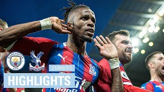 Manchester City 2-2 Crystal Palace | 2 Minute Highlights