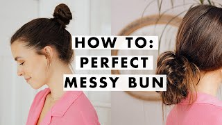 How To: Easy Messy Bun