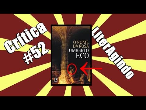 LiterAgindo Crítica #52 - O Nome da Rosa (Umberto Eco)