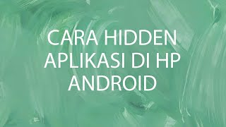 Cara Menyembunyikan Aplikasi di Android Menggunakan Kalkulator!