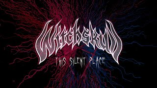 Witchskull – This Silent Place – 2020