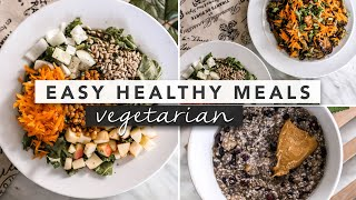 Healthy Vegetarian & Vegan Meal Ideas from Breakfast to Dinner   by Erin Elizabeth