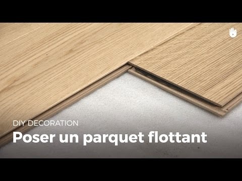Poser Un Parquet Flottant | Bricolage