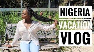 VACATION VLOG | NIGERIA SUMMER 2016