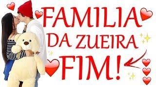 FAMILIA DA ZUEIRA (FINAL) ÚLTIMO EPISÓDIO!