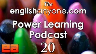 The Power Learning Podcast - 20 - The 6 English Fluency Habits - EnglishAnyone.com