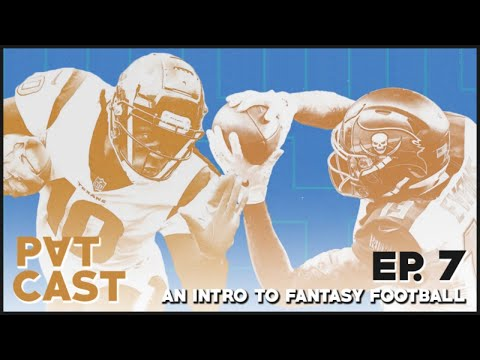 PATCast- An Intro to Fantasy Football - EP 7- Lets Talk Playoff Streamers Start Sit Questions