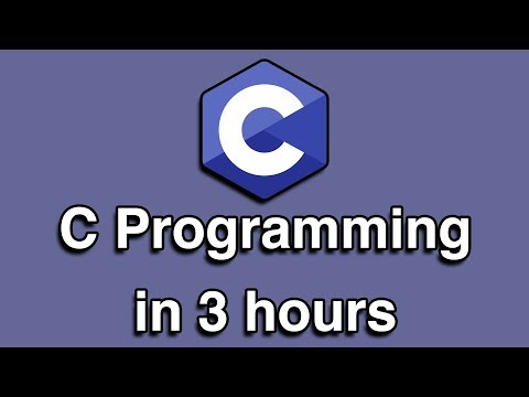 C Programming Crash Course all-in-one Tutorial (3 HOURS!)