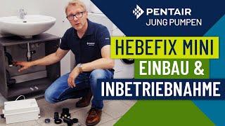 Einbau und Inbetriebnahme HEBEFIX MINI | Kleinhebeanlage von Jung Pumpen [Part 2/2]