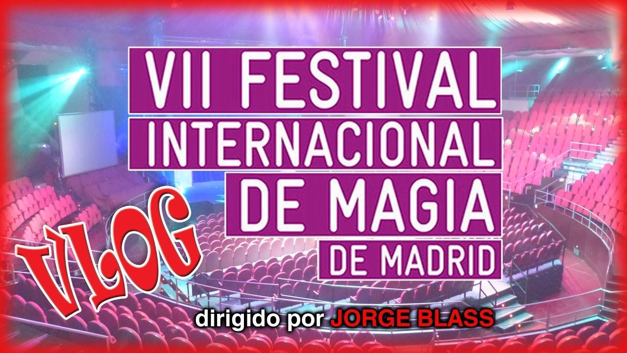 VLOG | VII FESTIVAL INTERNACIONAL MAGIA MADRID | CIRCO PRICE | JORGE BLASS