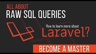 Raw SQL Queries - Become a Master in Laravel - 09