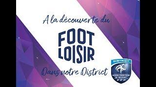 A la découverte du Foot Loisir