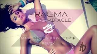 Fragma - Toca's Miracle (Marc Rayen & John Deeper Remix)