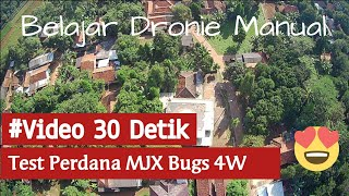 Video30Detik   Belajar Dronie Manual MJX Bugs 4W 2K (B4W)
