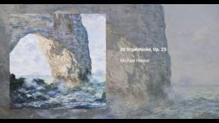 20 Orgelstücke, Op. 23