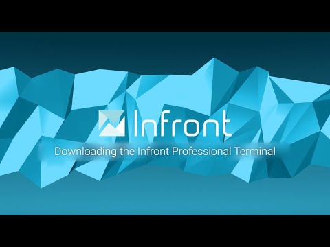 Video: Downloading the Infront Professional Terminal