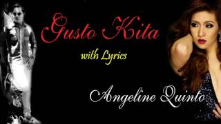 Angeline Quinto-Gusto Kita (Official Lyrics)