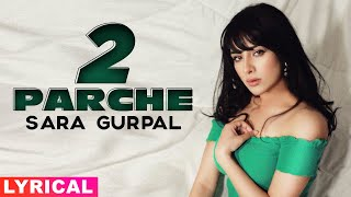 Sara Gurpal (Model Lyrical) | 2 Parche | Monty Waris | Jashan Nanarh | Latest Punjabi Songs 2020