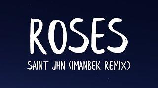 SAINt JHN - ROSES [Imanbek Remix] (Lyrics)