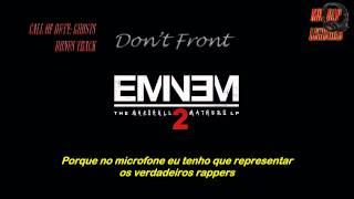 Eminem Feat. Buckshot - Don't Front (Legendado)