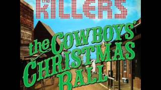The Killers - The Cowboy's Christmas Ball  Lyrics