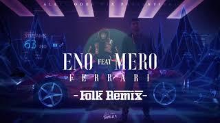 Eno   Ferrari (Feat. Mero) Folk Remix