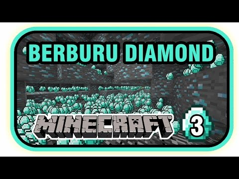 Video Cara Mudah Mining Diamond !! - MINECRAFT SURVIVAL Eps 3