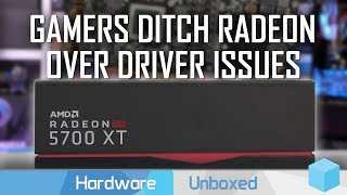 Can We Still Recommend Radeon GPUs? AMD Driver Issues Discussed