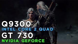 The Witcher 3 Wild Hunt (2015) Gameplay GeForce GT730 - Intel Core 2 Quad Q9300 - 4GB RAM