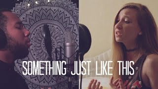 Something Just Like This - The Chainsmokers & Coldplay (Jades + Janethan Acoustic Cover)