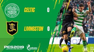 Celtic Vs Livingston (FAN HIGHLIGHTS) 6.4.19