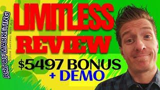 Limitless Review, Demo, $5497 Bonus, Limitless by Dan Ashendorf Review