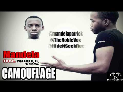 Mandela ft. Noble Vox - Camouflage