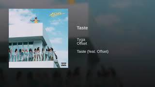 Tyga & Offset   Taste