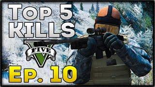 Top 5 Kills of the Week in GTA 5! (Episode #10) [GTA V Funny & Awesome Kills]