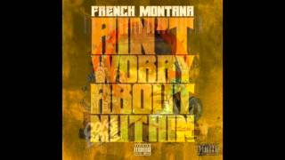 French Montana - Ain't Worried About Nothin-Instrumental