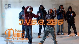 J.V.S.G. 356 presents DAMEZ ft. BRADAVIZ in This ain't that.