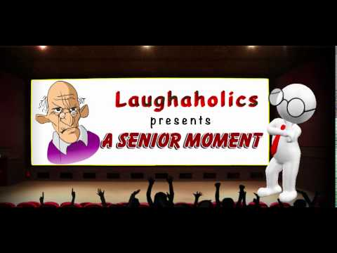 Senior Moment Funny Seniors Joke Laughaholics