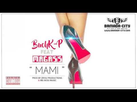 BUCHK-P Feat. MAGASS - MAMI